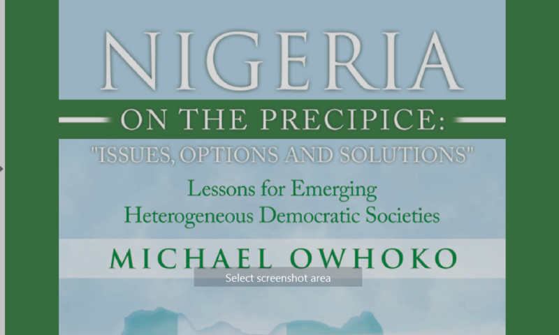 Nigeria on the Precipice:  Media Specialist, Michael Owhoko, suggests ways of fixing Nigeria in new book